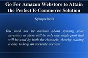 Go For Amazon Webstore to Attain the Perfect E-Commerce Solution