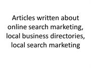 Articles wriiter about online search marketing, local business directo