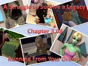 A Struggle to Survive a Legacy! Chapter 3.08