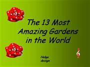 The 13 most amazing gardens