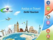 Delhi Tour Packages, Trip to Delhi, Delhi sightseeing