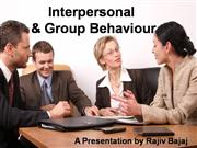 Interpersonal & Group Behaviour