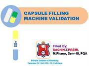 Capsule Filling Machine Validation Finalized By Sachin Premi
