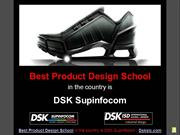 Best Product Design School in the country is DSK Supinfocom