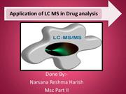Application of LC MS in drug analysis.2