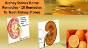 Kidney Stones Home Remedies - 10 Remedies To Treat Kidney Stones