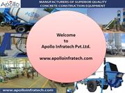 Types of Advanced Concrete Equipment by www.apolloinfratech.com