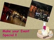 Make your Event Special!!