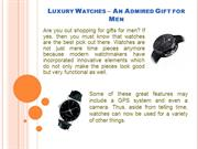 Luxury Watches – An Admired Gift for Men
