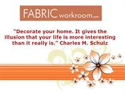 Design Your with Custom Window Treatments Available at Fabricworkroom!