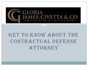 Get To Know About the Contractual Defense Attorney