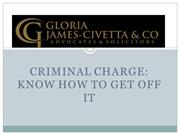 Criminal Charge Know How to Get Off It