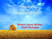 Luxury Britain Holiday Packages from Delhi India