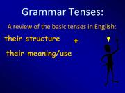 Review of basic tenses in English