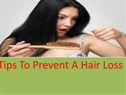 Tips To Prevent A Hair Loss