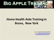 Home Health Aide Training in Bronx,  New York