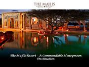 The Majlis Resort – A Commendable Honeymoon Destination