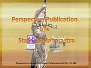 Perspective Publication vs State of Maharastra