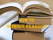 How to Improve Your Reading?