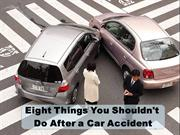 Checklist: Eight Things People Shouldn't Do After a Car Accident