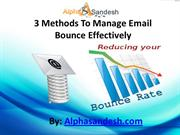 3 Methods To Manage Email Bounce Effectively