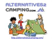 Luxury Camping | Glamping | Camping Pods at Alternatives2camping