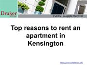Top reasons to rent an apartment in Kensington