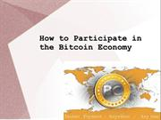 How to Participate in the Bitcoin Economy