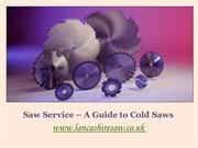 Saw Service – A Guide to Cold Saws
