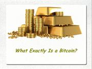 What Exactly Is a Bitcoin