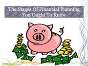 The Stages Of Financial Planning You Ought To Know