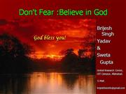 Dont fear,believe in God