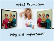 Artist Promotion why it is importent