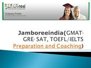 Jamboreeindia(GMAT, GRE, SAT, TOEFLIELTS Preparation and Coaching)