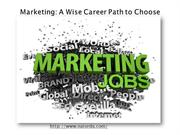 Marketing A Wise Career Path to Choose
