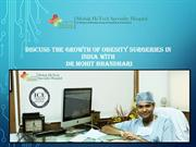 Discuss the growth of obesity surgeries in India