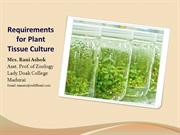Requirements for plant tissue culture