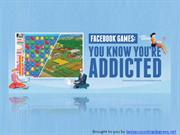 Facebook Games- You Know You're Addicted
