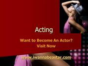 How to Become an Actor or an Actress