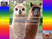 Parallel Structure!