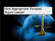 Hire Appropriate Personal Injury Lawyer
