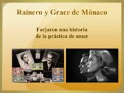 Príncipes de Mónaco Rainero y Grace