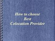How to choose best colocation provider
