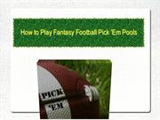 How to Play Fantasy Football Pick 'Em Pools