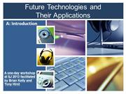 Future Technologies and : Introduction