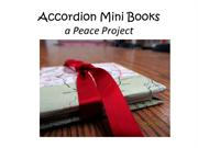 Mini Accordion Books -International Peace Project