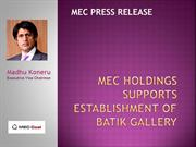 MEC Press Release - Establishment of Batik Gallery