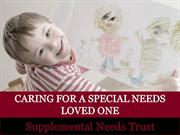 Caring for Your Special Needs Loved One