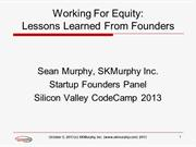 Working For Equity: Founders Panel at Code Camp 2013