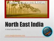 Introduction of NorthEast India